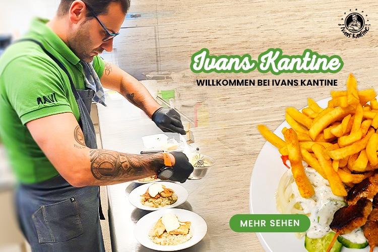 Wir begrüssen Sie in der Ivans Kantine - Schorndorf!